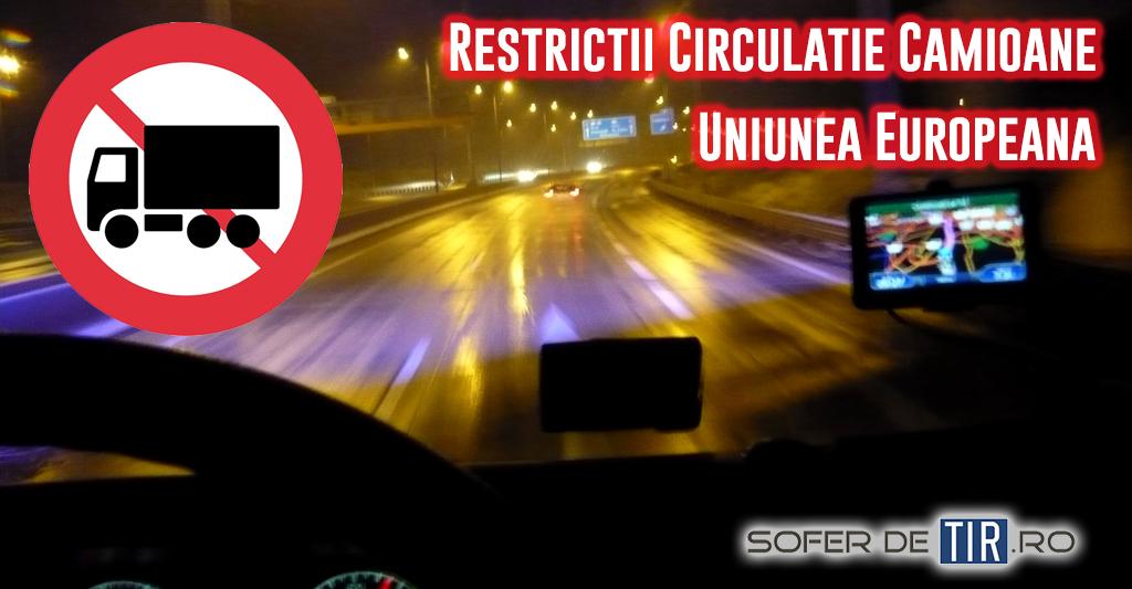 Restrictii de circulatie camioane in Uniunea Europeana