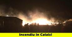 incendiu tabare refugiati calais